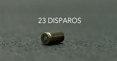 DOCUMENTAL - 23 DISPAROS