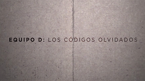 EQUIPO D: LOS CÓDIGOS OLVIDADOS - DOCUMENTAL (TVE, 2019)