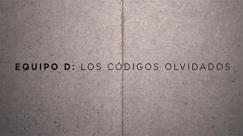 EQUIPO D - LOS CÓDIGOS OLVIDADOS