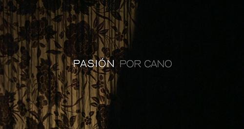 PASIÓN POR CANO - TV DOCUMENTARY