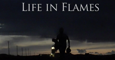 LIFE IN FLAMES - DOCUMENTARY