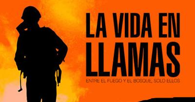 LA VIDA EN LLAMAS- DOCUMENTAL (DISCOVERY MAX, 2015)